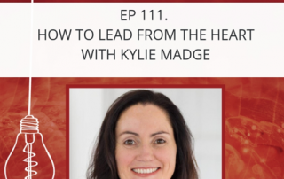 Leading from the Heart - PODCAST Interview